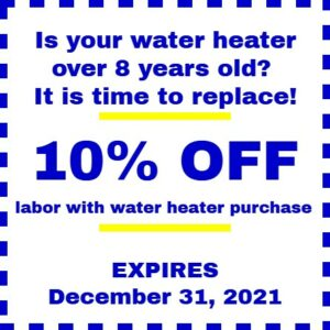 Coupon for 10% off labor with water heater purchase. Expires Dec 31, 2021